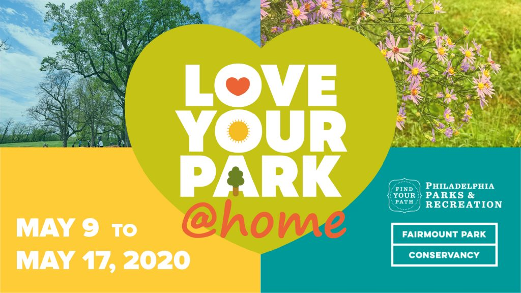 Philly Parks Need Friends: Announcing Love Your Park at Home May 9-17! Thumbnail