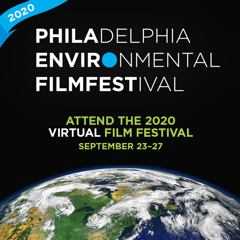 Philadelphia Environmental Film Fest (Virtual)